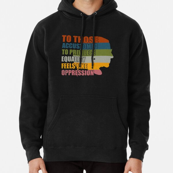 Privilege Ruth Bader Ginsburg RBG Equality Womens  Pullover Hoodie