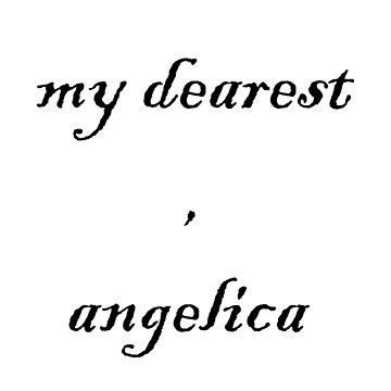 My Dearest, Angelica by lovelikewinter3