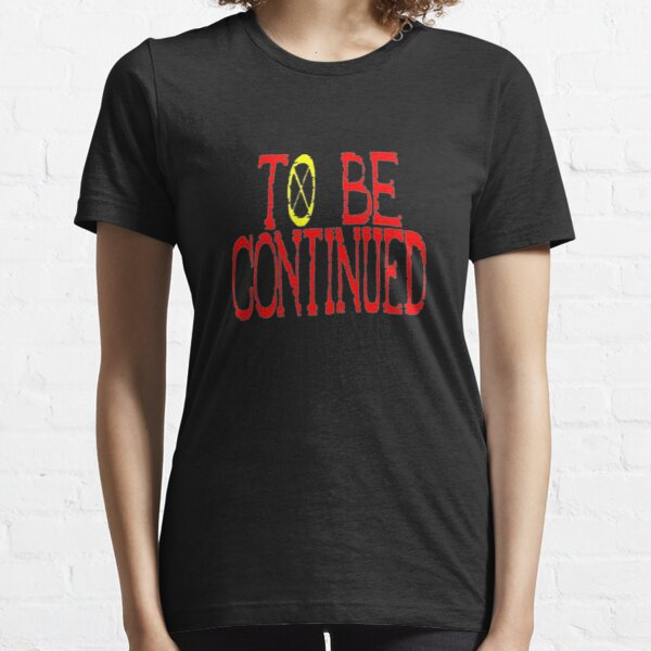 One Piece To Be Continued Essential T-Shirt