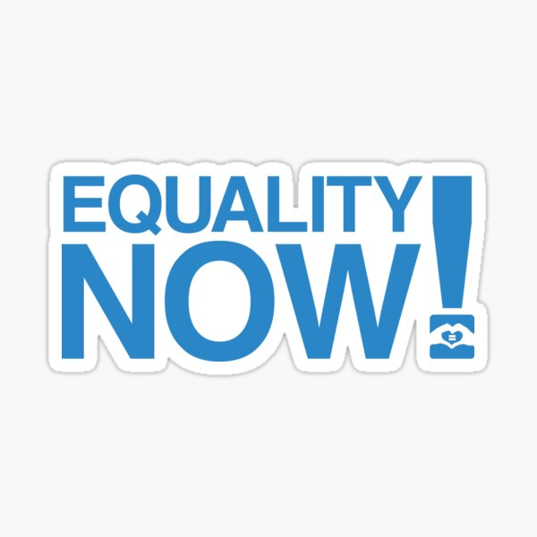 Equality Now! Sticker