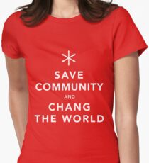 Save Community & Chang the World Women's Fitted T-Shirt
