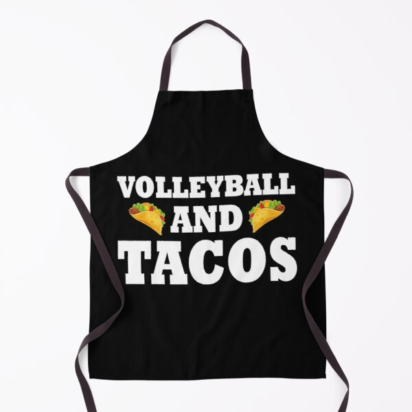 Volleyball and Tacos Gift Funny Taco Volleyball Team Gift  Apron