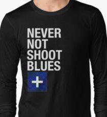 Never Not Shoot Blues Long Sleeve T-Shirt