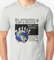 It's only a theory Unisex T-Shirt