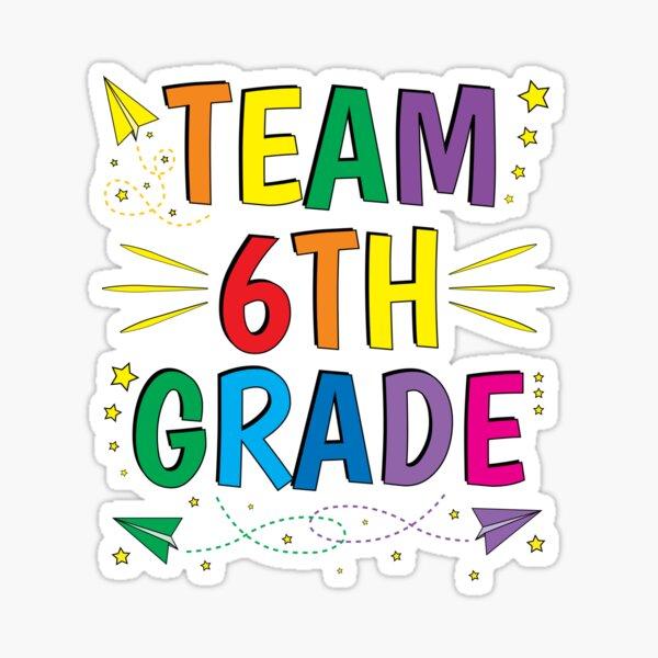 "Team 7th Grade Seventh First Day of School"" Sticker by ZNOVANNA   Redbubble"