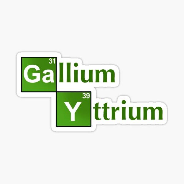 Gallium yee  Sticker