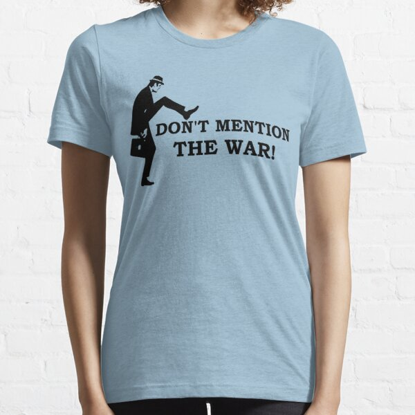 Fawlty Towers - Don't mention the war Essential T-Shirt