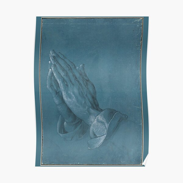 DURER. PRAYING HANDS, Betende Hände. Hands of the Apostle. Poster