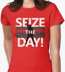 Seize The Day! Women's Fitted T-Shirt