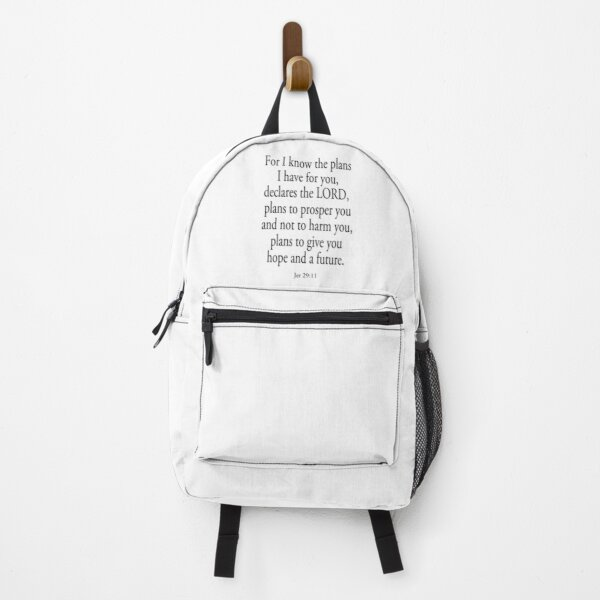 BIBLE. For I know the plans I have for you... Backpack