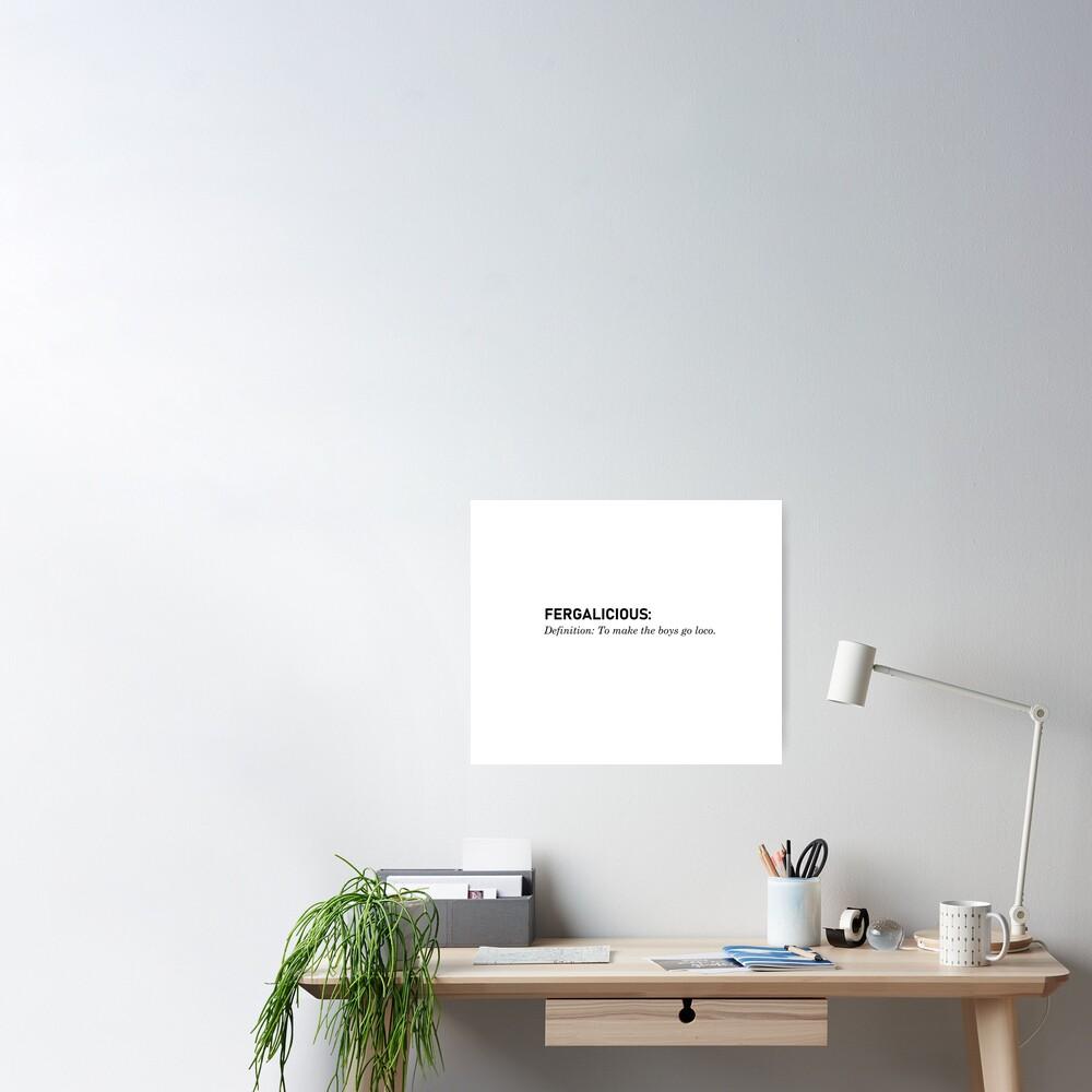 Fergalicious, Definition - Fergie Design Poster