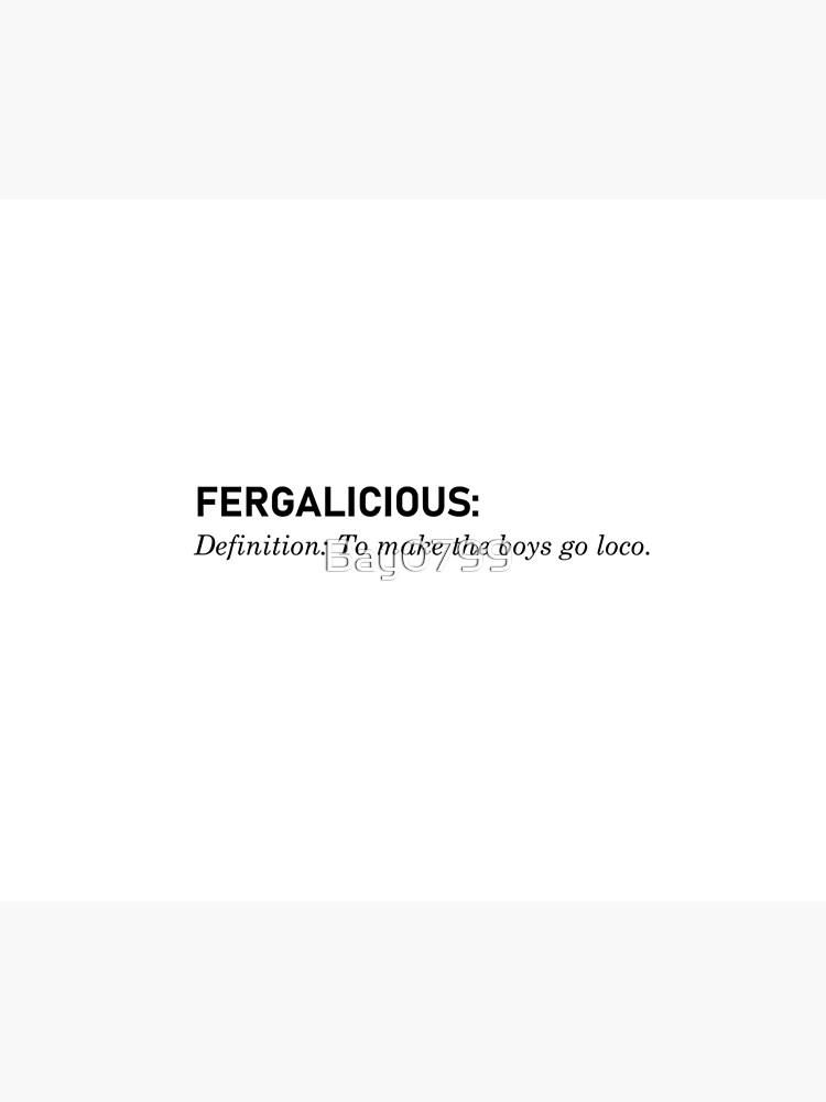 Fergalicious, Definition - Fergie Design by Bay0799