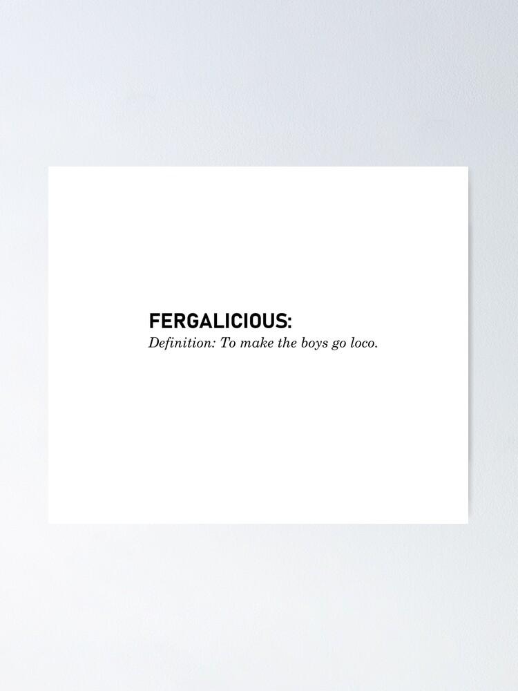 Alternate view of Fergalicious, Definition - Fergie Design Poster