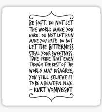 be soft Sticker
