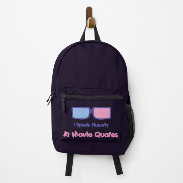I Speak Fluently In Movie Quotes Backpack