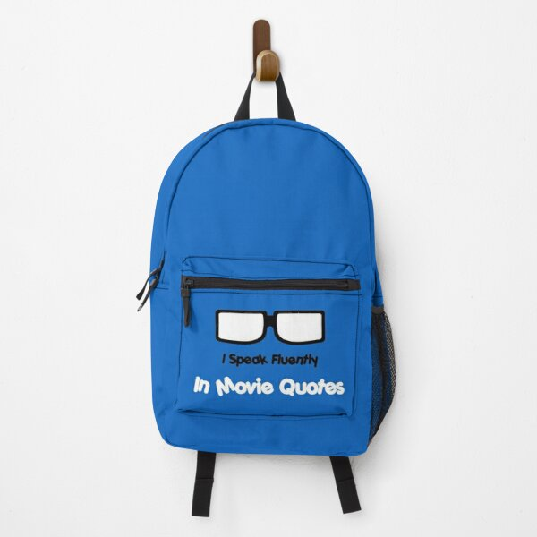 Copy of I Speak Fluently In Movie Quotes Backpack