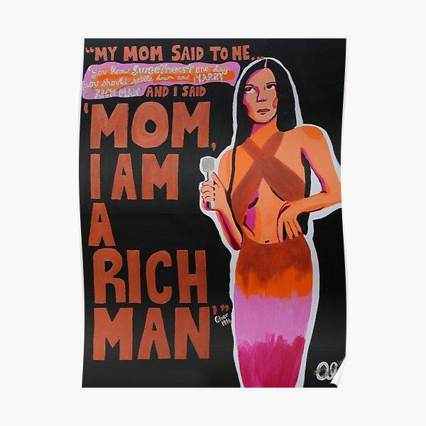 Mom, I am a Rich Man Poster