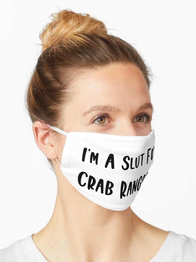 I M A Slut For Crab Rangoon Crab Rangoon Meme Mask By Majidbni22 Redbubble