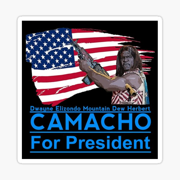 """Camacho For President"""" Sticker by AbsintheMoon 