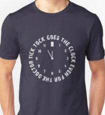 Tick tock goes the clock. Even for the Doctor.  T-Shirt
