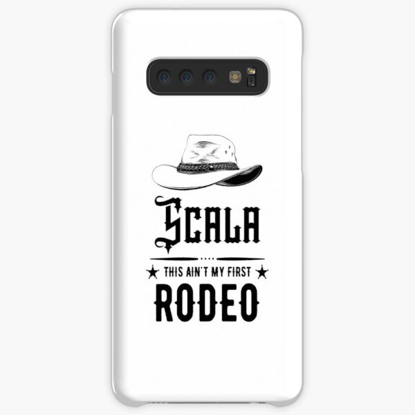 Scala - This Ain't My First Rodeo Samsung Galaxy Snap Case