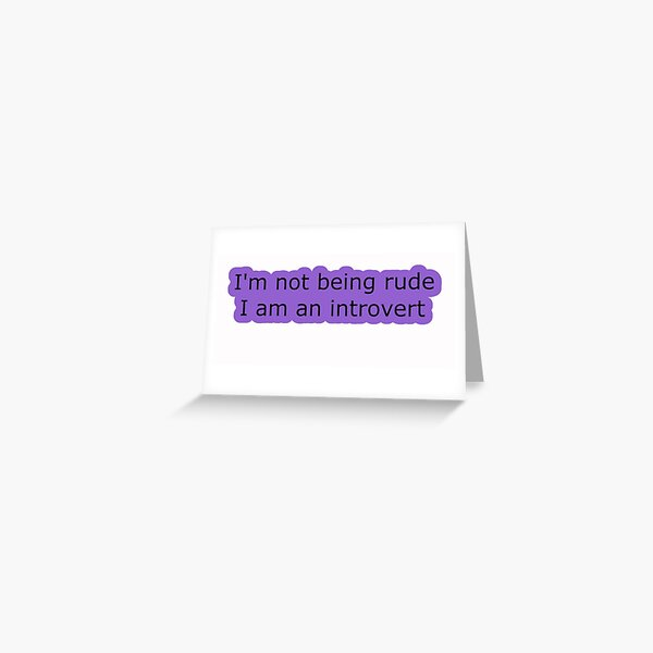 Introvert Thought 1 Greeting Card