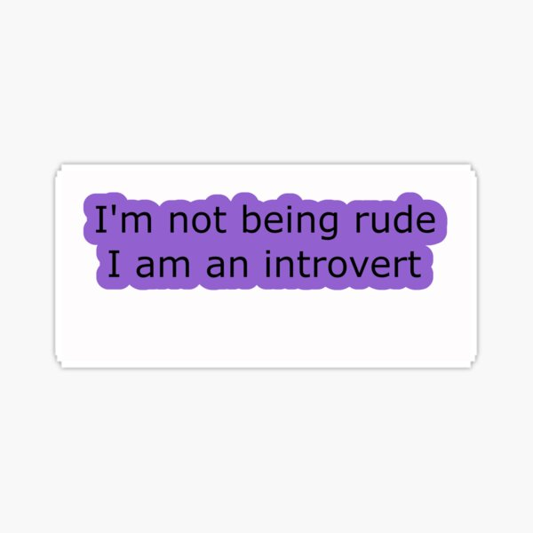 Introvert Thought 1 Sticker