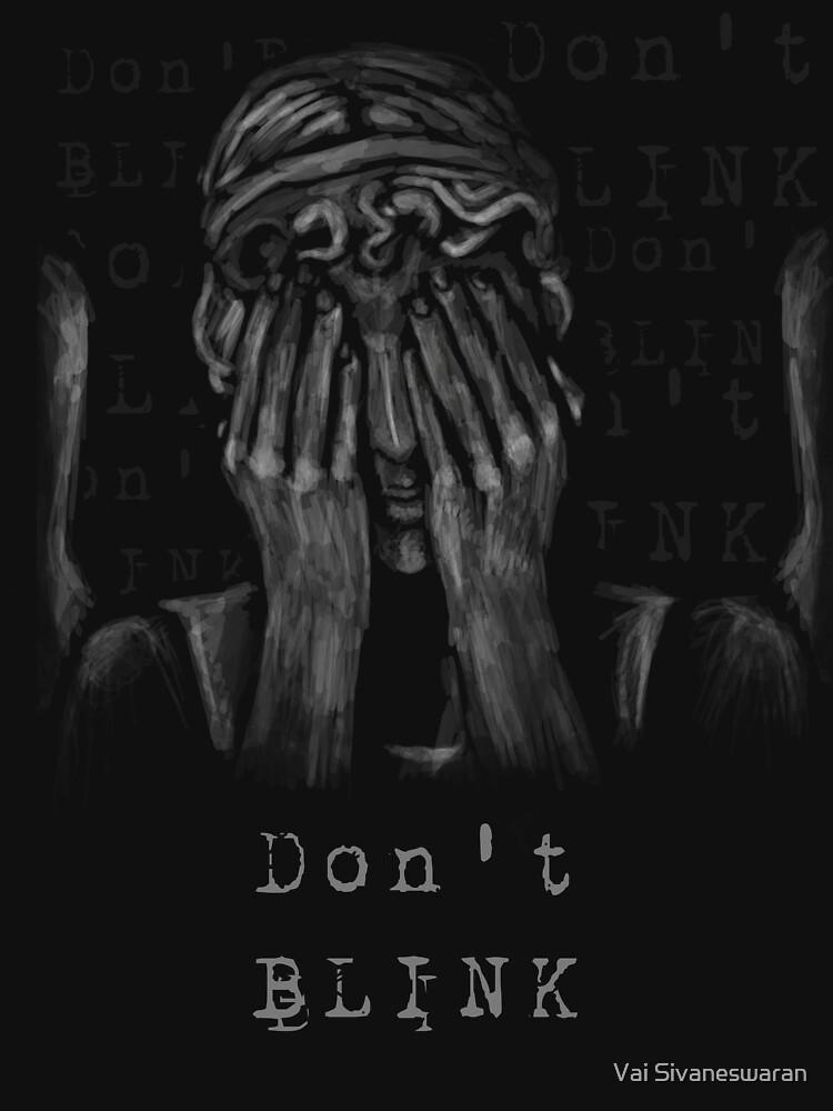 Don't Blink | Unisex T-Shirt