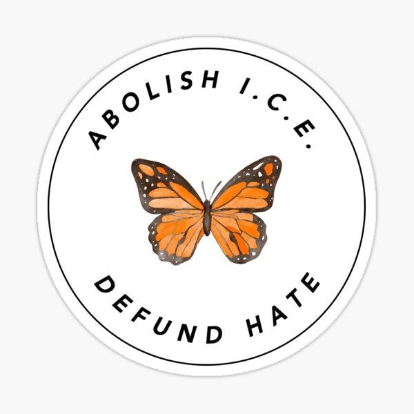 Mariposa: Abolish I.C.E. Sticker