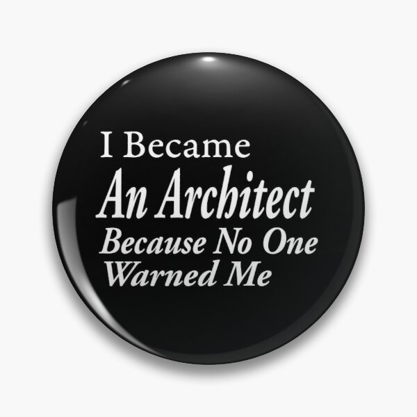 Trust Me I/'m An Architect Pin Badge architecture draftsman Brand New