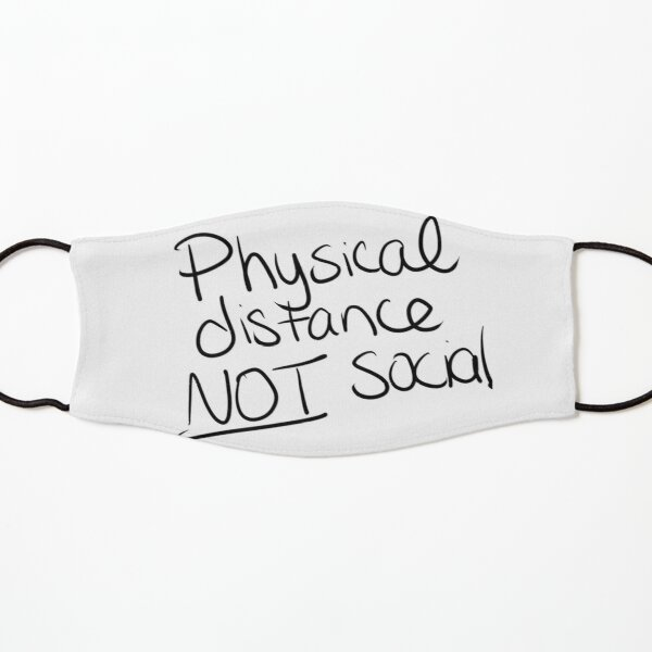 Physical distance not Social Kids Mask