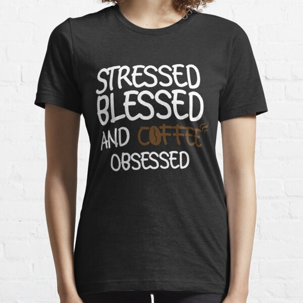 Caffeine Addict Womens Baseball Top Stressed Blessed /& Coffee Obsessed