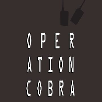 Operation Cobra by konchoo