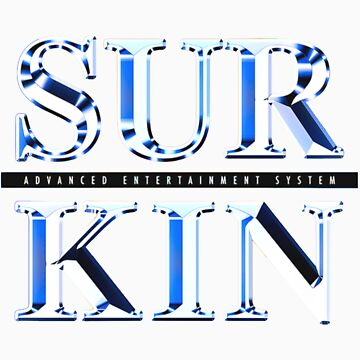 Surkin - Advanced Entertainment System by Mrlagare456