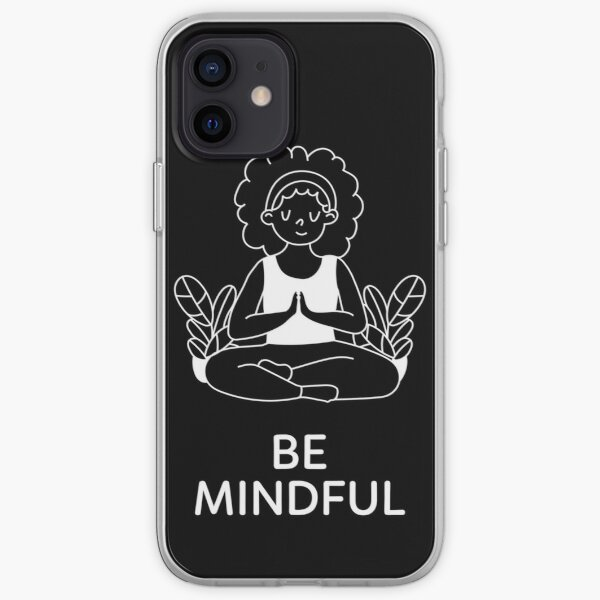 Be Mindful (White) iPhone Soft Case