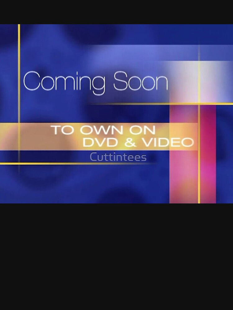 Coming Soon to Own on DVD & Video by Cuttintees