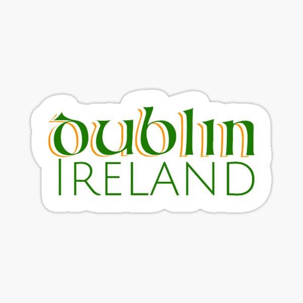 Dublin, Ireland Sticker Sticker