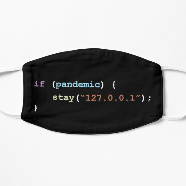Stay Home (127.0.0.1) If There's a Pandemic Programming Coding Color Mask