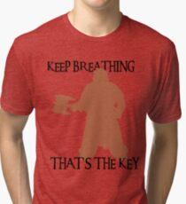 Gimli: Keep breathing, that's the key Tri-blend T-Shirt