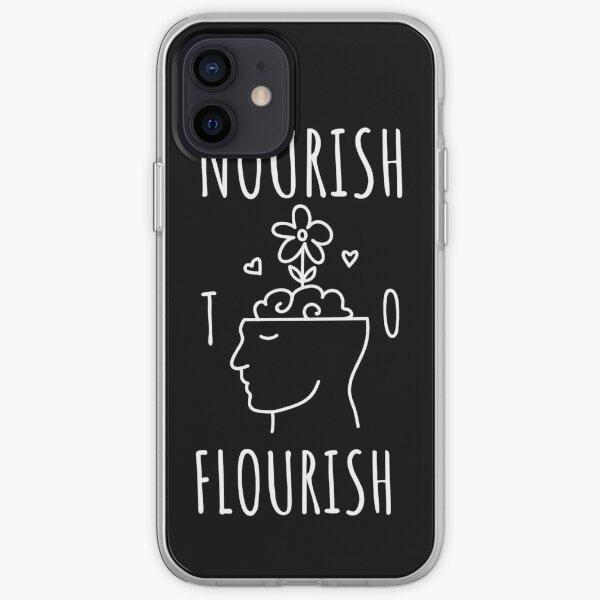 Nourish to Flourish (White) iPhone Soft Case
