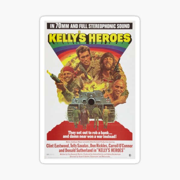 Kelly's Heroes directed by Brian G. Hutton, 1970 Sticker