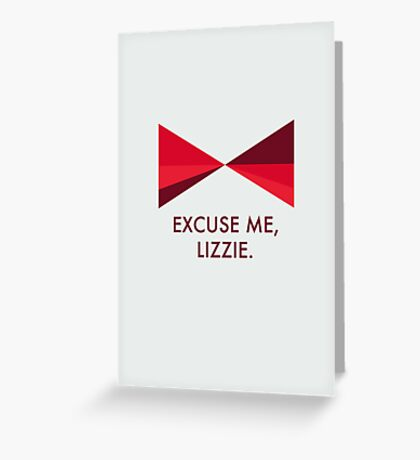 Excuse Me, Lizzie Greeting Card