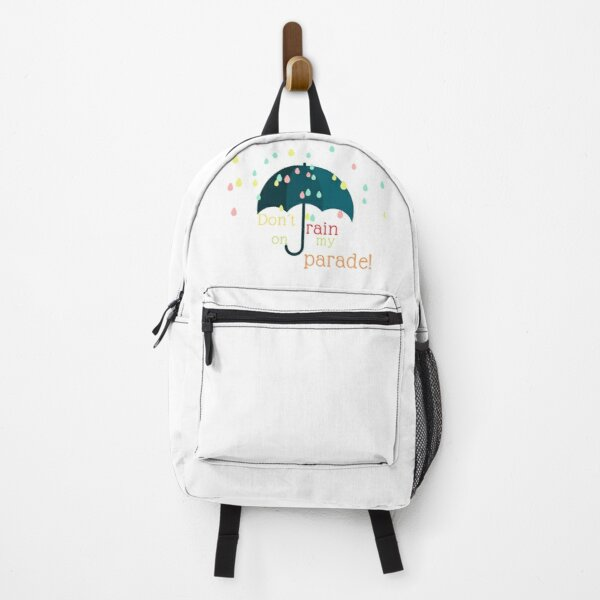 Don´t Rain On My Parade Backpack