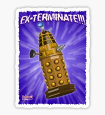 EX-TERMINATE! Sticker