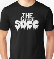 The GOOD SUCC Unisex T-Shirt