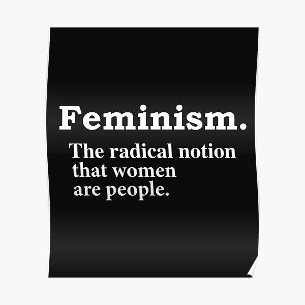 Feminism Radical Notion Definition Equality Feminist Poster