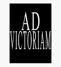 Ad Victoriam (WHT) Photographic Print