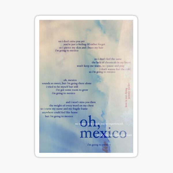oh, mexico - love is not dying jeremy zucker typographic Sticker