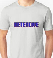 DETETCIVE T-Shirt
