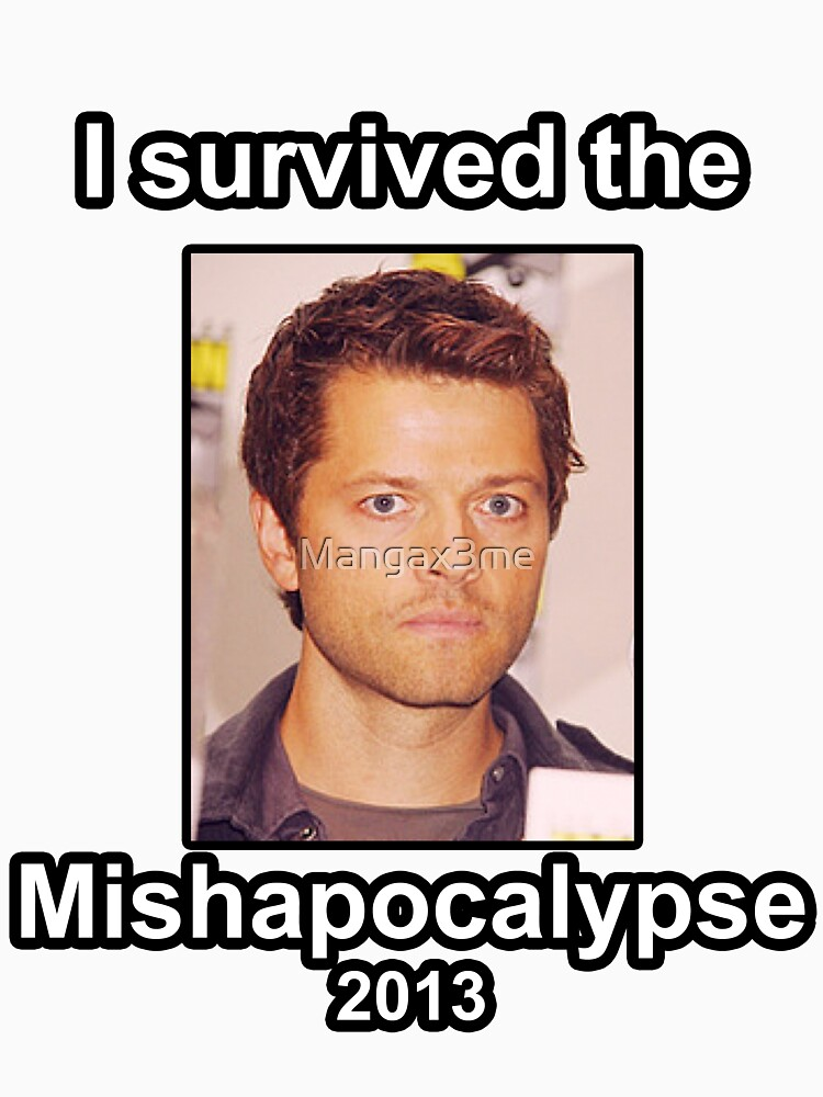 I survived the Mishapocalypse | Unisex T-Shirt